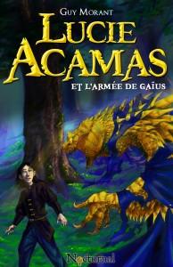 Lucie Acamas et l'armée de Gaïus, par Kouvertures