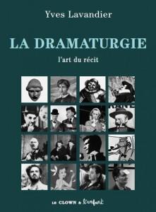 La dramaturgie, d'Yves Lavandier - 6ème édition